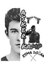 Askeri Kamp 🔫 by esma719