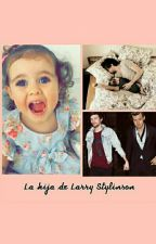 La hija de Larry Stylinson by LarryIsLove04