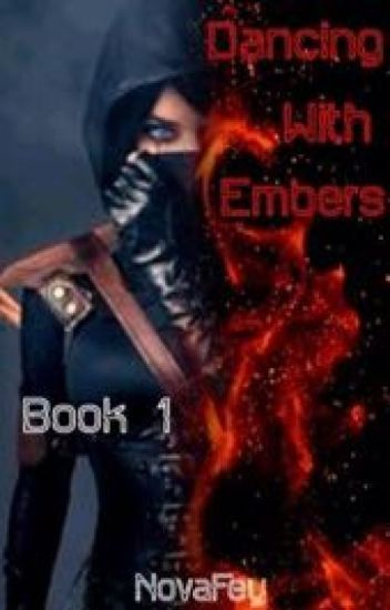 Dancing with Embers - Book One (Avengers)