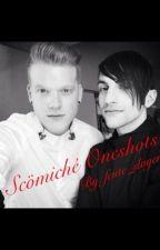 Scömiché Oneshots by fcute_slayer