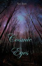 Cosmic Eyes by MaciHeart
