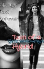 Twin Of A Hybrid(The Vampire Diaries Fanfic) by shawnsmybaby16