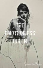 The Emotionless Queen by SamanthaBruno