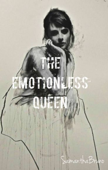 The Emotionless Queen