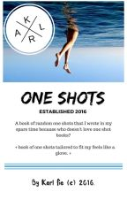 One Shots. | Random. by KarlTheAuthor
