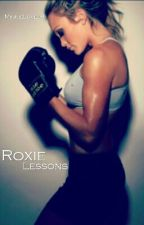 Roxie Lessons by MinnieLovee8