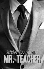 Mr. Teacher (18+) by Littlemissmimi321