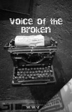 Voice of the broken by marielvme