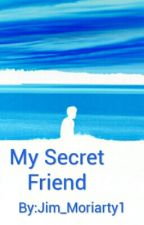 my secret friend by Jim_Moriarty1