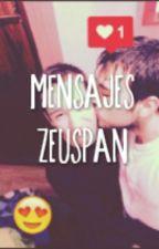Mensajes - Zeuspan by writeisadrxg