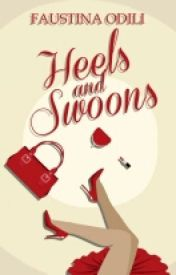 Heels And Swoons by King_Faustay