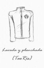 Lavada y planchada [TaoRis] by Misaki116