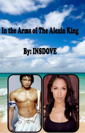 In The Arms of The Alexin King by insdove