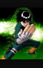 Everything( A Rock Lee fanfic) by PadraicG