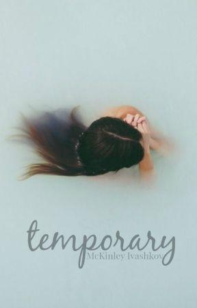 Temporary by SerialLover