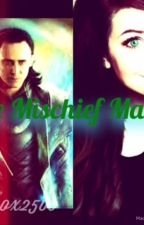 The Mischief Maker (A Loki's daughter fanfic) by genna2500