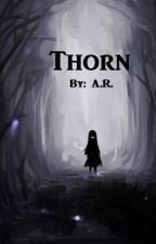Thorn by thegrimsister