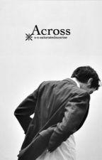 Across | ✓ by s-s-saturatedsunrise