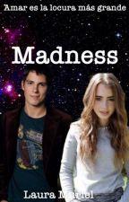 Madness by Beyondthenightsky