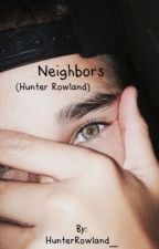 Neighbors (Hunter Rowland) by HunterRowland_