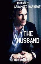 The Husband from Hell (boyxboy) (arranged marriage) by leahhdiangelo