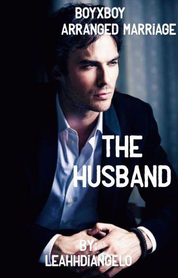 The Husband (boyxboy) (arranged marriage)