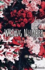 Wrong Number *Cameron Dallas* by be_yourself2898