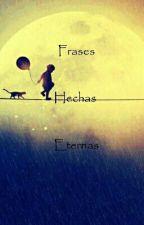 Frases hechas eternas by LucianKarsten