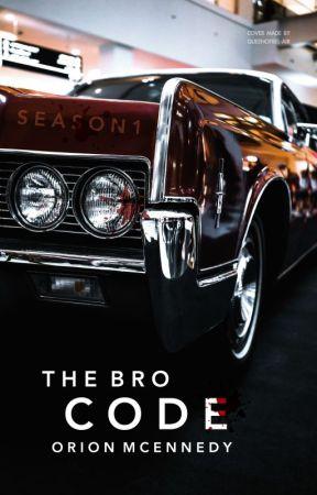 The Bro Code [SEASON 1] ✓ by queenofbel-air