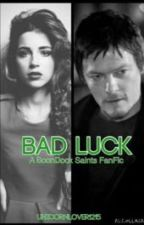 BAD LUCK {A BoonDock Saints FF} by QueenOfThisJoint