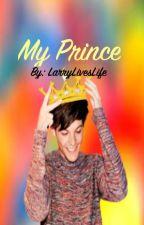 My Prince || Larry Stylinson by LarryLivesLife