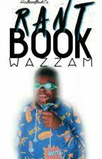 Wazzam(Rant/ Talk) by bardibarbie