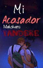 Mi acosador.(Makoharu. Yandere) by kira-Tachibana
