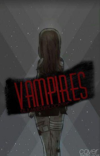 Vampires: A NaLu fanfiction Book 1