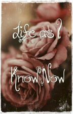 Life as I know Now--A Poetry Book by booklovahxxx