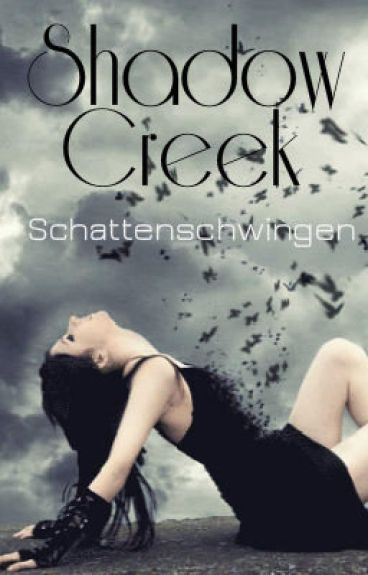 Shadow Creek (Schattenschwingen)