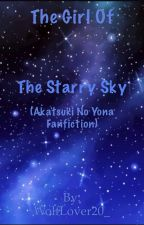 The Girl of the Starry Sky (Akatsuki No Yona) by WolfLover20_