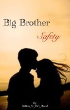 Big Brother Safety (A Sam Pottorff and Ricky Dillon fanfic) by ViVi_F_Dallas