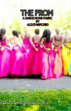 The Prom [A Dance Moms Fanfic] by aldcfanfics150