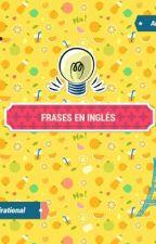 Las mejores Frases en Inglés by Jalawriter