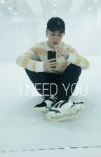 I Need You ||Jimin and reader|| by JimChim_gf