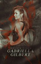 Gabriella Gilbert || Vampire Diaries by Skyrocknrolla