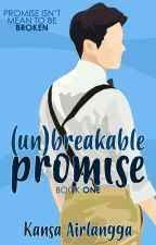 (Un)breakable Promise by kannanpan