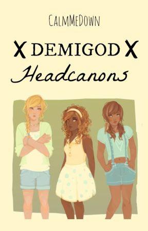 Demigod Headcanons - Tumblr - Wattpad