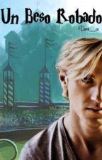Un beso robado • Draco Malfoy • by danni__ca