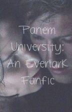 Panem University: An Everlark Fanfic by MockingjayRebel13