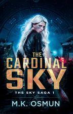 Cardinal Sky [#Wattys2016] by mokbook