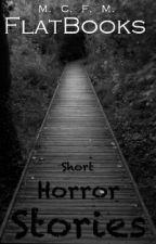 Short Horror Stories by FlatBooks