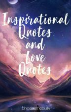 Inspirational Quotes and Love Quotes (Tagalog/English) by phoebethebully