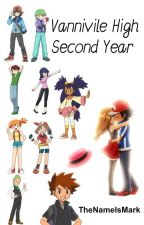 Vaniville High - Second Year (An Amourshipping Fanfiction) #Wattys2015 by TheNameIsMark